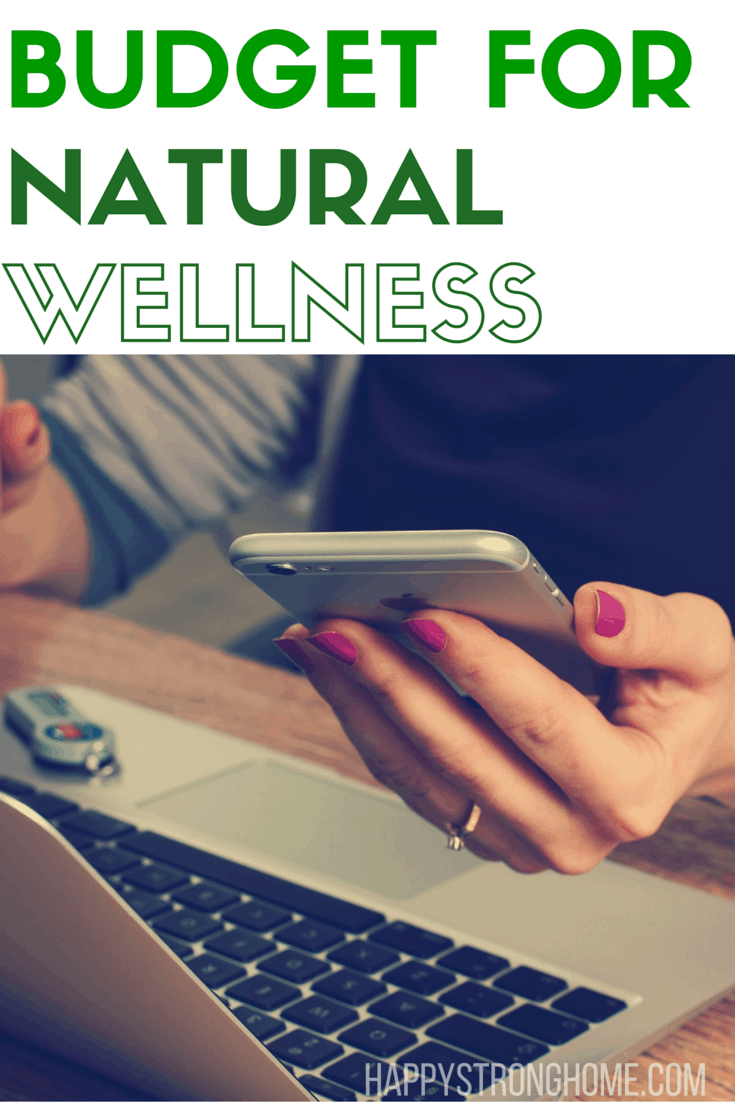 Budget for natural wellness