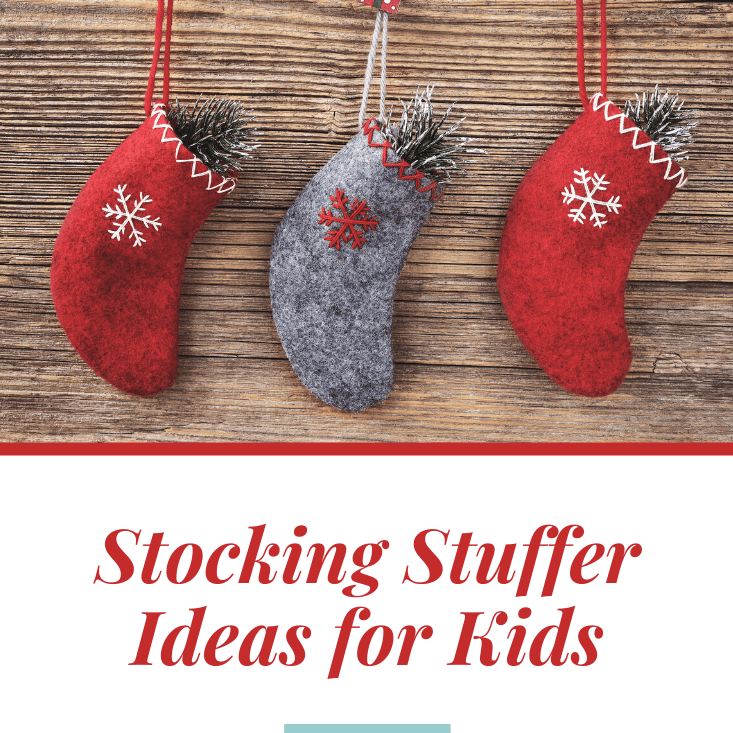 Stocking Stuffer Ideas for Kids!
