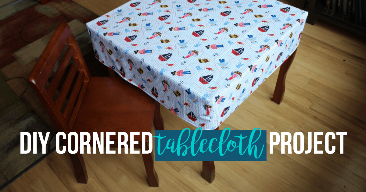 DIY Cornered Tablecloth project