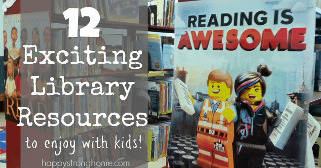 12 Exciting Library Resources for Kids and Families!