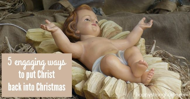 5 engaging ways to put Christ back into Christmas