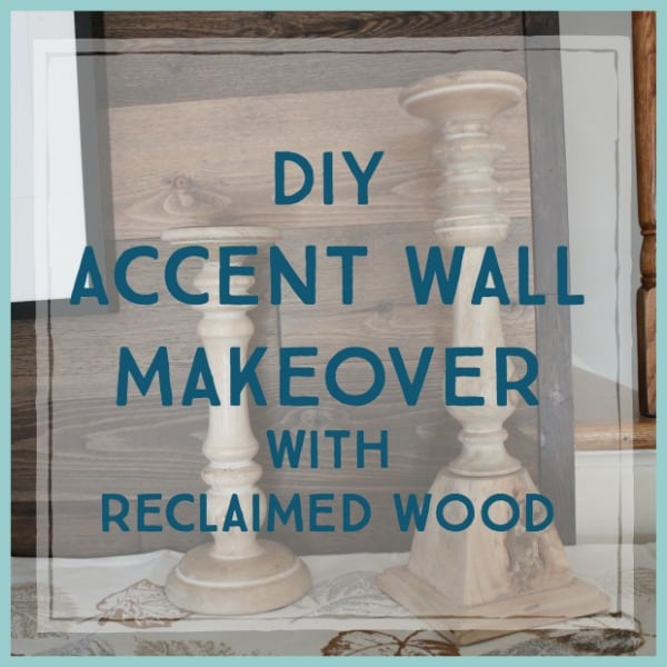 DIY Accent Wall Makeover