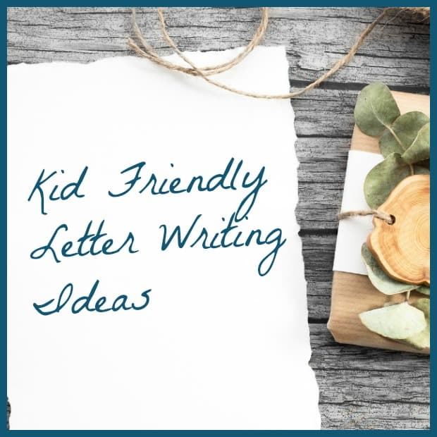 Kid Friendly Letter Writing Ideas For Write A Friend Month Happy