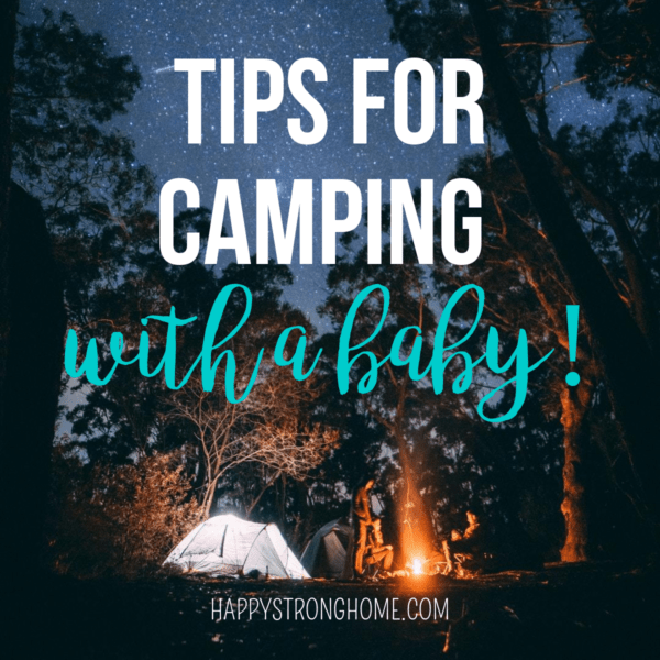 Tips for Camping With a Baby!
