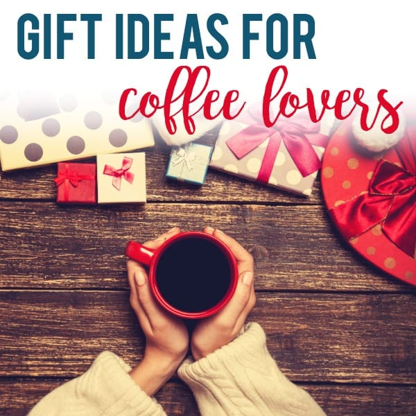 Coffee Lover Gifts to Brew About!