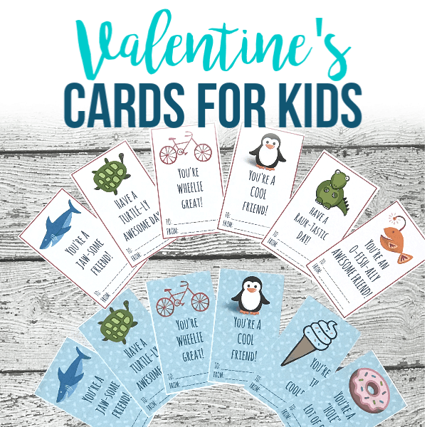 Printable Valentine Cards for Kids (FREE!)