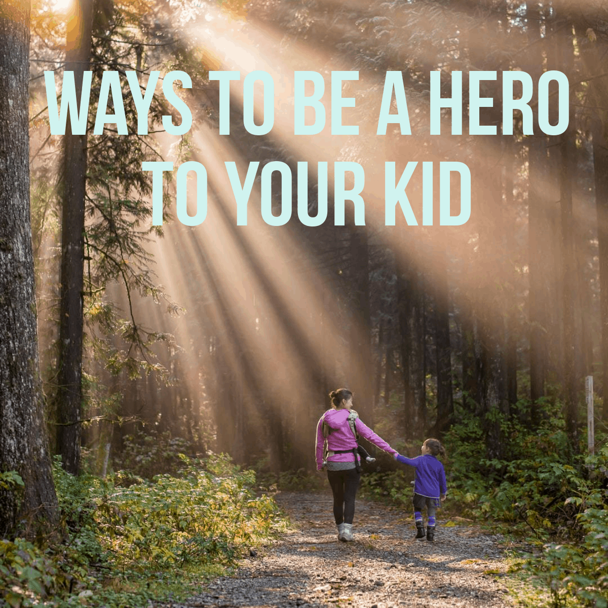 How To Be a Hero for Kids (+ FREE Printable List!)