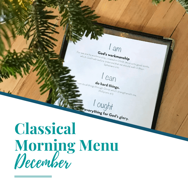 Homeschool Morning Menu Printable (aligns w/ CC Cycle 2!)