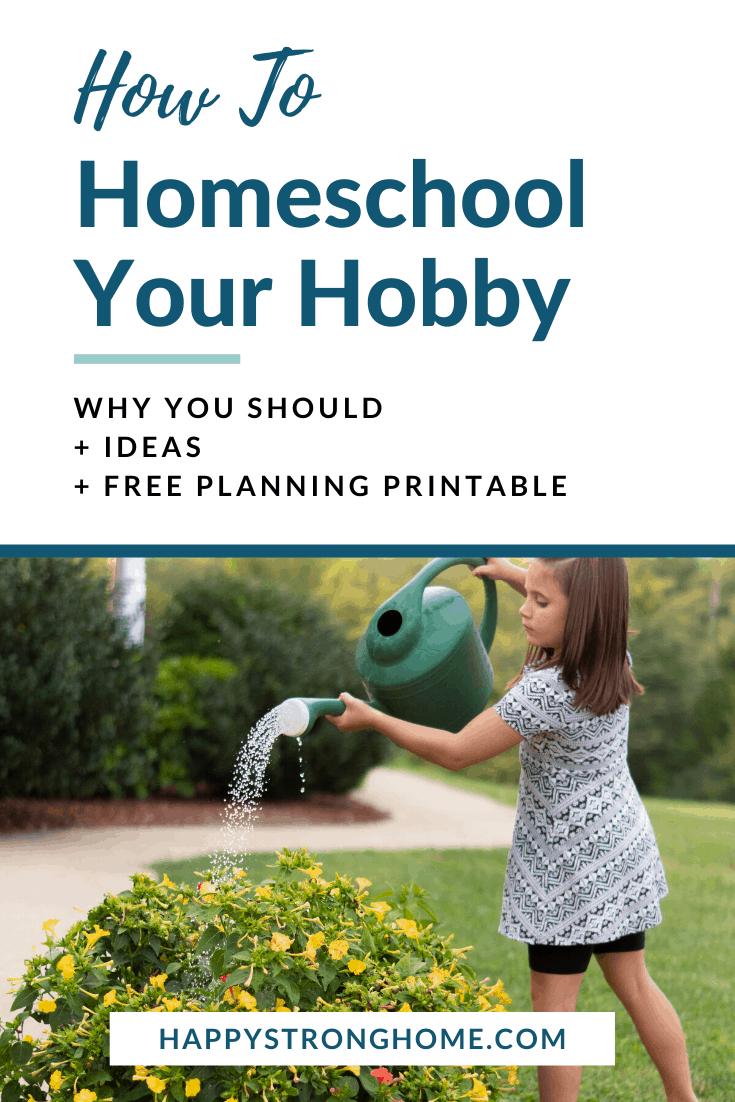Homeschool Your Hobby